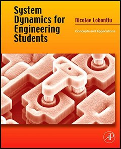 System Dynamics for Engineering Students: Concepts and Applications (Hardcover)-cover