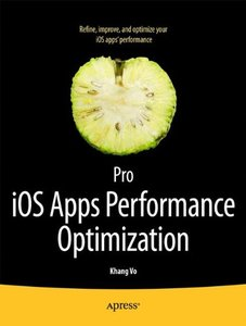 Pro iOS Apps Performance Optimization (Paperback)-cover