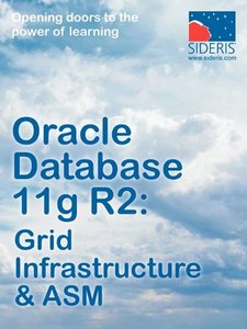 Oracle Database 11g R2: Grid Infrastructure & ASM (Paperback)-cover