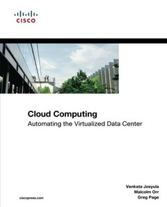 Cloud Computing: Automating the Virtualized Data Center (Paperback)-cover