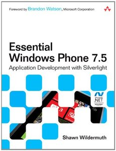 Essential Windows Phone 7.5: Application Development with Silverlight (Paperback)-cover