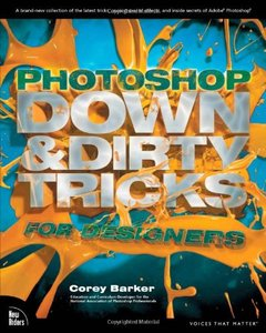 Photoshop Down & Dirty Tricks for Designers (Paperback)-cover