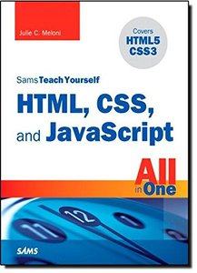 Sams Teach Yourself HTML, CSS, and JavaScript All in One (Paperback)-cover