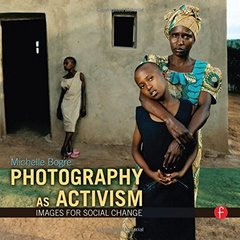 Photography as Activism: Images for Social Change (Paperback)-cover