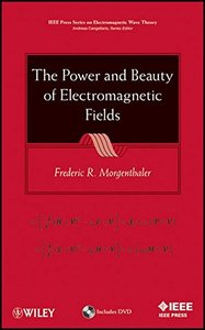 The Power and Beauty of Electromagnetic Fields (Hardcover)-cover