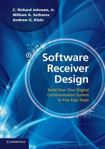 Software Receiver Design: Build Your Own Digital Communication System in Five Easy Steps (Paperback)-cover