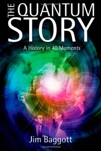 The Quantum Story: A History in 40 Moments (Hardcover)
