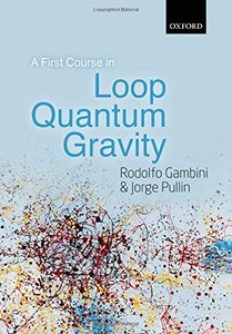 A First Course in Loop Quantum Gravity (Hardcover)-cover