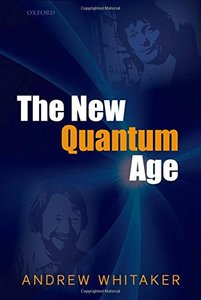 The New Quantum Age: From Bell's Theorem to Quantum Computation and Teleportation (Hardcover)-cover
