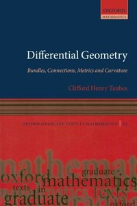 Differential Geometry: Bundles, Connections, Metrics and Curvature (Paperback)-cover