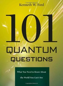 101 Quantum Questions: What You Need to Know About the World You Can't See (Hardcover)-cover