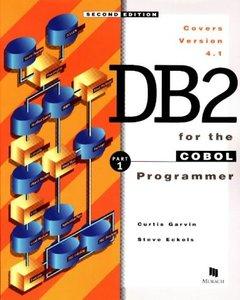 DB2 for the COBOL Programmer, Part 1, 2/e (Paperback)-cover