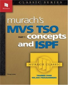 Murach's MVS TSO: Concepts and ISPF (Pt.1), 2/e (Paperback)-cover