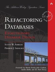 Refactoring Databases: Evolutionary Database Design (Hardcover-9780321293534)-cover