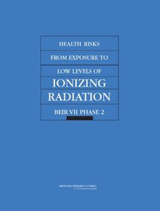 Health Risks from Exposure to Low Levels of Ionizing Radiation: BEIR VII – Phase 2 (Paperback)-cover
