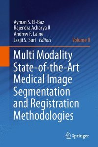 Multi Modality State-of-the-Art Medical Image Segmentation and Registration Methodologies: Volume II (Hardcover)-cover