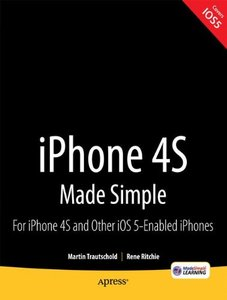 iPhone 4S Made Simple: For iPhone 4S and Other iOS 5-Enabled iPhones (Paperback)-cover