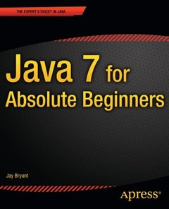 Java 7 for Absolute Beginners (Paperback)-cover
