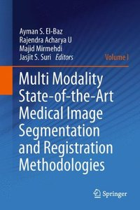 Multi Modality State-of-the-Art Medical Image Segmentation and Registration Methodologies: Volume 1 (Hardcover)-cover