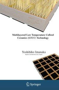 Multilayered Low Temperature Cofired Ceramics (LTCC) Technology (Paperback)