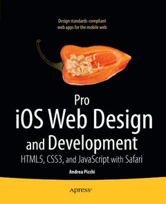 Pro iOS Web Design and Development: HTML5, CSS3, and JavaScript with Safari (Paperback)-cover