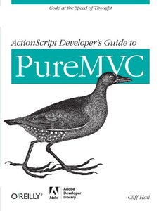 ActionScript Developer's Guide to PureMVC (Paperback)-cover