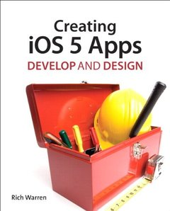 Creating iOS 5 Apps: Develop and Design (Paperback)-cover