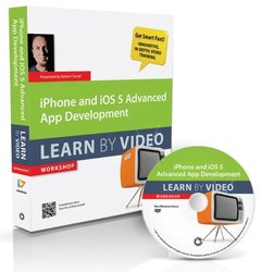 iPhone and iOS 5 Advanced App Development: Learn by Video (DVD-ROM)-cover