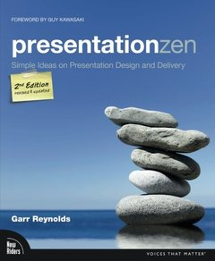 Presentation Zen: Simple Ideas on Presentation Design and Delivery, 2/e (Paperback)-cover