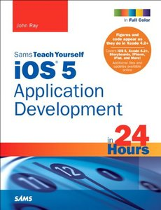 Sams Teach Yourself iOS 5 Application Development in 24 Hours, 3/e (Paperback)-cover