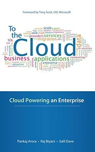 To the Cloud: Cloud Powering an Enterprise (Hardcover)-cover