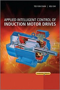 Applied Intelligent Control of Induction Motor Drives (Hardcover)-cover