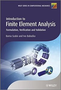 Introduction to Finite Element Analysis: Formulation, Verification and Validation (Hardcover)-cover