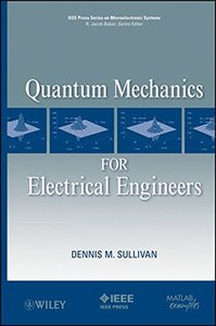 Quantum Mechanics for Electrical Engineers (Hardcover)-cover