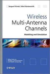 Wireless Multi-Antenna Channels: Modeling and Simulation (Hardcover)-cover