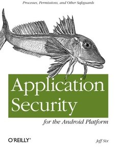 Application Security for the Android Platform: Processes, Permissions, and Other Safeguards (Paperback)-cover