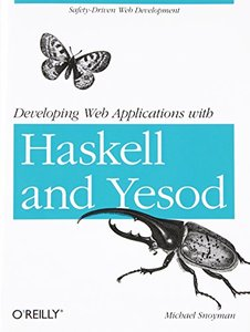 Developing Web Applications with Haskell and Yesod (Paperback)-cover