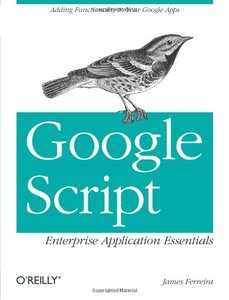 Google Script: Enterprise Application Essentials: Adding Functionality to Your Google Apps (Paperback)-cover
