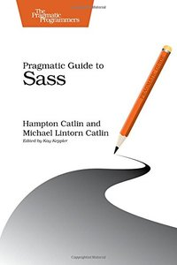Pragmatic Guide to Sass (Paperback)-cover