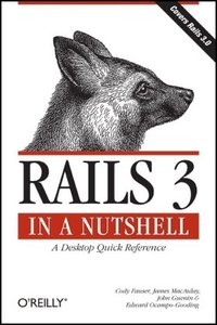 Rails 3 in a Nutshell: A Desktop Quick Reference (In a Nutshell (O'Reilly))-cover