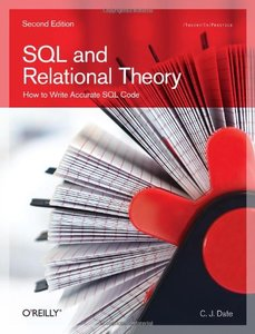 SQL and Relational Theory, 2/e : How to Write Accurate SQL Code (Paperback)-cover
