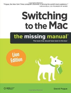 Switching to the Mac: The Missing Manual, Lion Edition (Paperback)-cover