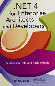 .NET 4 for Enterprise Architects and Developers (Hardcover)