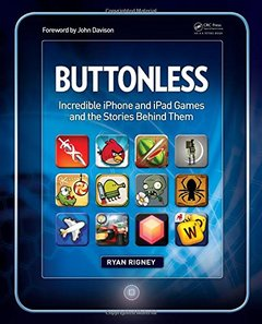 Buttonless: Incredible iPhone and iPad Games and the Stories Behind Them (Paperback)-cover