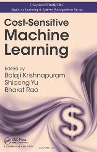 Cost-Sensitive Machine Learning (Hardcover)