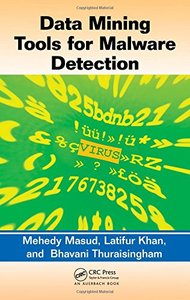 Data Mining Tools for Malware Detection (Hardcover)-cover