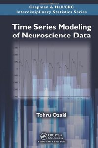 Time Series Modeling of Neuroscience Data (Hardcover)-cover