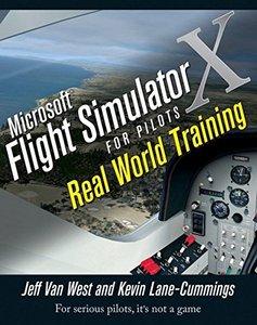 Microsoft Flight Simulator X For Pilots Real World Training (Paperback)