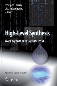 High-Level Synthesis: from Algorithm to Digital Circuit (Paperback)-cover
