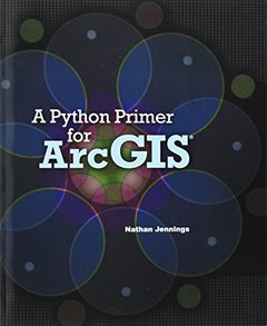 A Python Primer for ArcGIS (Paperback)-cover